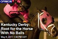 Kentucky Derby: Root for Comma To The Top, He's Got No Balls