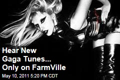 Hear New Lady Gaga Tunes from 'Born This Way'....By Playing FarmVille