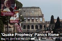 Rome Earthquake 'Prophecy' Sparks Panic