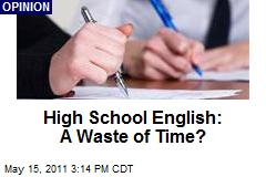 High School English: A Waste of Time?