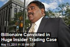 Raj Rajaratnum of Galleon Group Convicted on All Counts in Massive Insider Trading Case