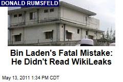 Donald Rumsfeld: WikiLeaks Documents Vindicate Bush Administration