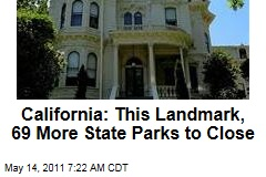 Calif. Closing 70 State Parks