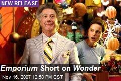 Emporium Short on Wonder