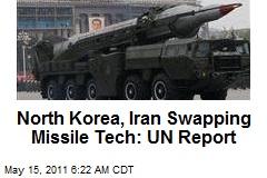 North Korea, Iran Swapping Missile Tech: UN Report