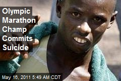 Olympic Marathon Champ Commits Suicide