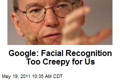 Google: Facial Recognition Too Creepy for Us