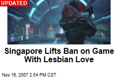Singapore Lifts Ban on Game With Lesbian Love