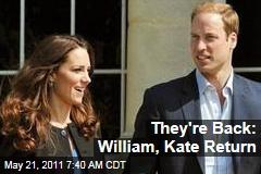 Prince William, Kate Return From Honeymoon