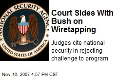 Court Sides With Bush on Wiretapping