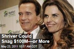 If Arnold Schwarzenegger, Maria Shriver Divorce, She Could Walk Away With $100M—or More