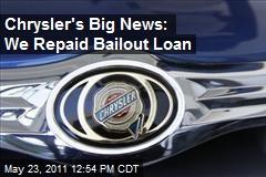 Chrysler's Big News: We Repaid Bailout Loan