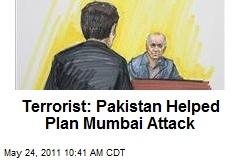 Terrorist: Pakistan Helped Plan Mumbai Attack