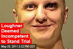 Jared Lee Loughner Found Mentally Incompetent to Stand Trial