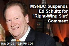 MSNBC Suspends Ed Schultz for Calling Laura Ingraham a 'Right-Wing Slut'