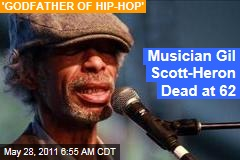 'The Revolution Will Not Be Televised' Artist Gil Scott-Heron Dead at Age 62