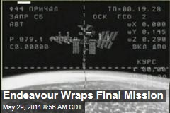 Space Shuttle Endeavour Wraps Mission, Prepare to Undock