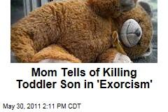 Mom Latisha Lawson Tells of Killing Toddler Son in 'Exorcism'