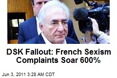 DSK Fallout: French Sexism Complaints Soar 600%