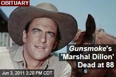 Gunsmoke Actor James Arness, Best Known as Marshal Matt Dillon, Is Dead at 88
