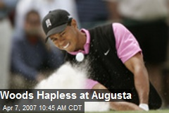 Woods Hapless at Augusta