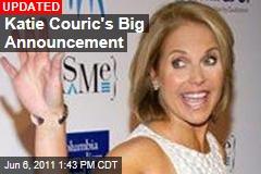 Katie Couric's Big Announcement