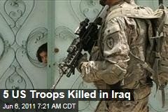 Five US Troops Killed in Iraq Rocket Attack