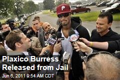 Former New York Giant Plaxico Burress Released from Jail