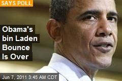 Poll: Obama's Bin Laden Bounce So Over