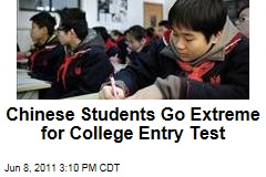 Chinese Students Go to Extremes to Pass College Entry Test