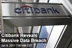 Citibank Hacked: Group Reveals Massive Data Breach