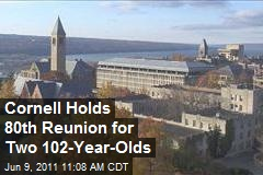 Cornell Holds 80th Reunion for Two 102-Year-Olds