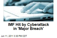 Hackers Hit International Monetary Fund With Sophisticated Attack