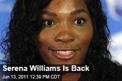 Serena Williams Injury: Tennis Star Returns After Year-Long Injury