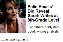 Palin Emails' Big Reveal: Sarah Writes at 8th-Grade Level