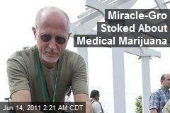 Miracle-Gro Stoked About Medical Marijuana