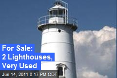 For Sale: 2 Lighthouses, Very Used