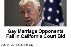 Gay Marriage Opponents Fail in California Court Bid