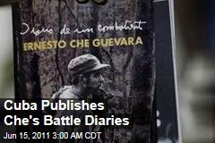 Che Guevera's Diary of a Combatant Published in Cuba