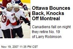 Ottawa Bounces Back, Knocks Off Montreal