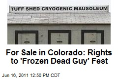 For Sale in Colorado: Rights to 'Frozen Dead Guy' Fest