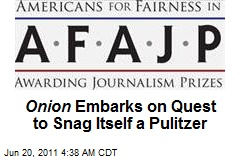 For The Onion , Any Pulitzer Prize Will Do