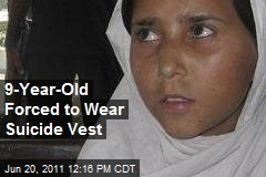 9-Year-Old Forced to Wear Suicide Vest
