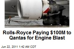 Rolls-Royce Paying $100M to Qantas for Engine Blast