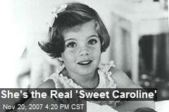 She's the Real 'Sweet Caroline'