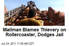 Thief Mailman Blames Disney's Thunder Mountain Rollercoaster
