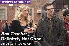 'Bad Teacher' Movie Reviews: Yes, it Really Is Bad