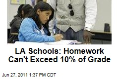 Los Angeles Unified School District: Homework Can't Exceed 10% of Grade