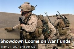 Showdown Looms on War Funds