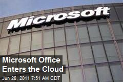 Microsoft Office Enters the Cloud